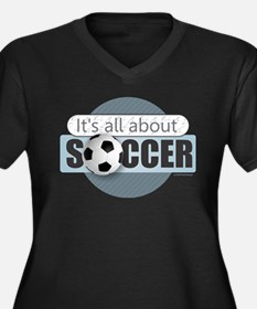 All About Soccer Plus Size T-Shirt