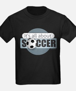 All About Soccer T-Shirt
