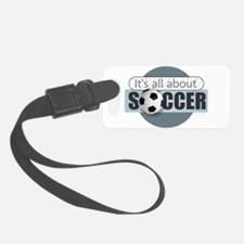 All About Soccer Luggage Tag