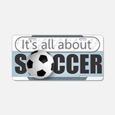 All About Soccer Aluminum License Plate