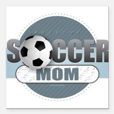 """Soccer Mom Square Car Magnet 3"""" x 3"""""""