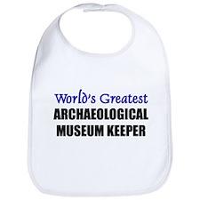 Worlds Greatest ARCHAEOLOGICAL MUSEUM KEEPER Bib