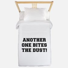 ANOTHER ONE BITES THE DUST:- Twin Duvet