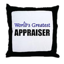 Worlds Greatest APPRAISER Throw Pillow