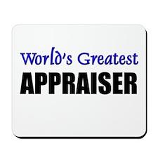 Worlds Greatest APPRAISER Mousepad