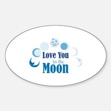Love You To Moon Decal
