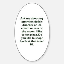 Funny Attention deficit disorder Decal