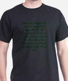 Unique Attention deficit disorder T-Shirt