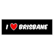 I LOVE BRISBANE Bumper Stickers