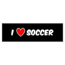I LOVE SOCCER Bumper Bumper Sticker