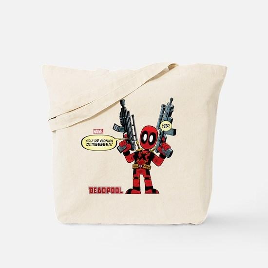 Deadpool Gonna Die Tote Bag