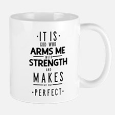 It Is God Who Arms Me With Strength Mug