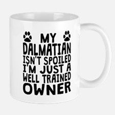 Well Trained Dalmatian Owner Mugs