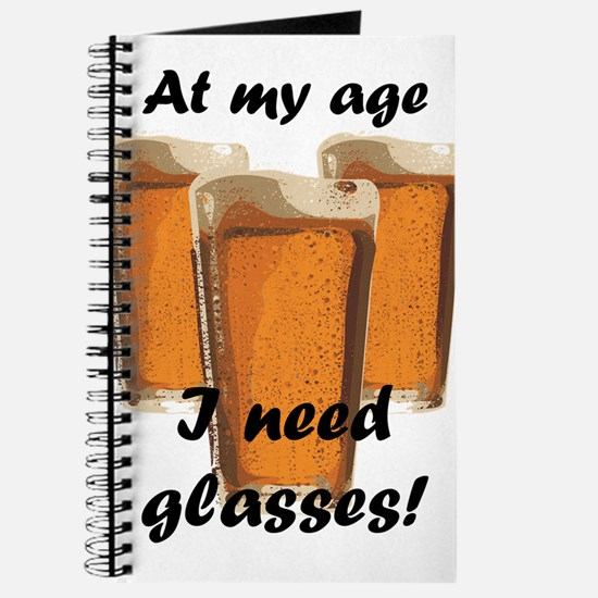 At my age I need glasses! Journal