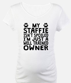 Well Trained Staffie Owner Shirt