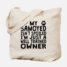 Well Trained Samoyed Owner Tote Bag