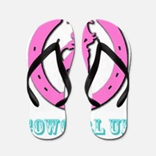 Cowgirl Up Flip Flops
