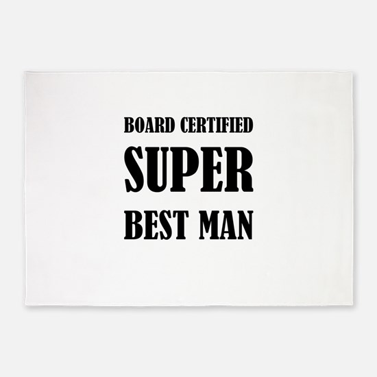 Board Certified Super Best Man 5'x7'Area Rug