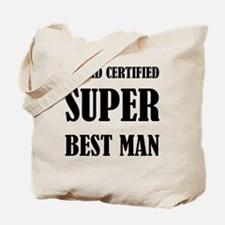 Board Certified Super Best Man Tote Bag