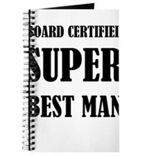 Board Certified Super Best Man Journal