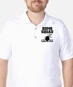 Bomb Squad If You See Us Running Try To T-Shirt