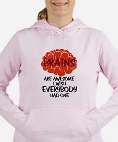 Brains Are Awesome I Wis Women's Hooded Sweatshirt