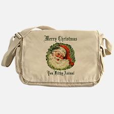 merry christmas ya filthy animal Messenger Bag