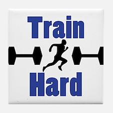 Train Hard Tile Coaster