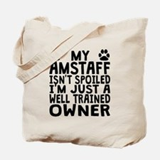 Well Trained AmStaff Owner Tote Bag