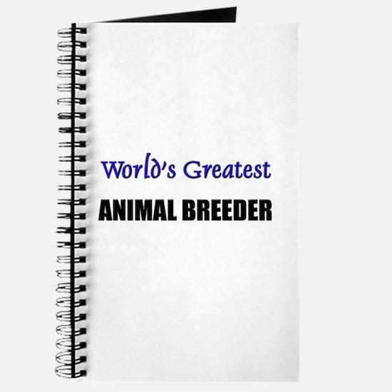 Worlds Greatest ANIMAL BREEDER Journal