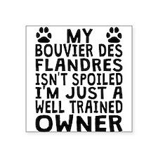 Well Trained Bouvier des Flandres Owner Sticker