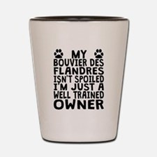 Well Trained Bouvier des Flandres Owner Shot Glass