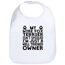 Well Trained Wire Fox Terrier Owner Bib