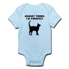My Mommy Thinks Im Purrfect Body Suit
