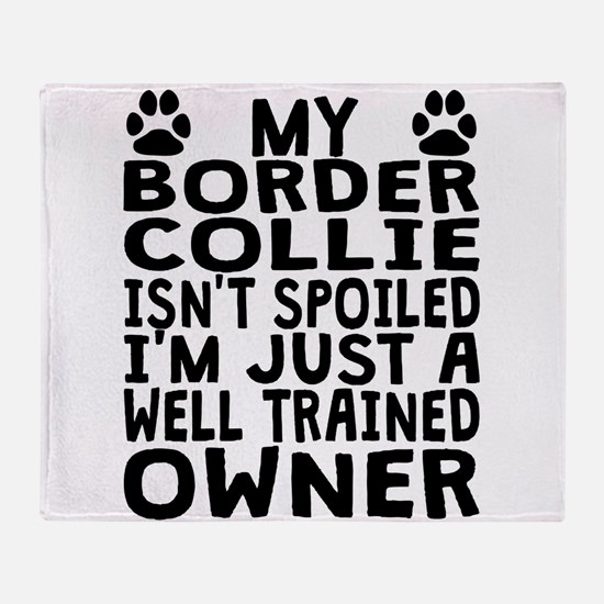 Well Trained Border Collie Owner Throw Blanket