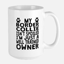 Well Trained Border Collie Owner Mugs