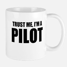 Trust Me, I'm A Pilot Mugs