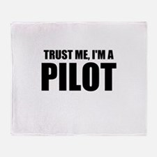 Trust Me, I'm A Pilot Throw Blanket