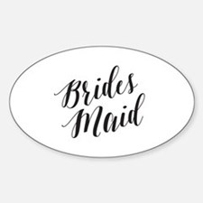 Cute Bridesmaids Sticker (Oval)