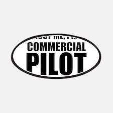 Trust Me, I'm A Commercial Pilot Patch