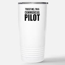 Trust Me, I'm A Commercial Pilot Travel Mug