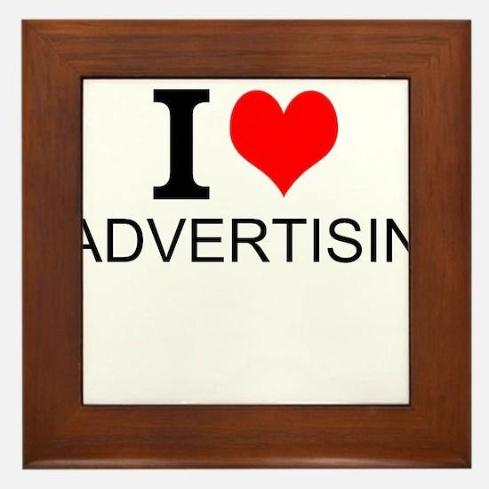 I Love Advertising Framed Tile
