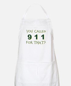 YOU CALLED 911 Apron