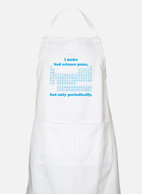 Bad Science Puns Periodically Apron