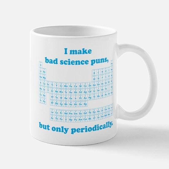 Bad Science Puns Periodically Mugs