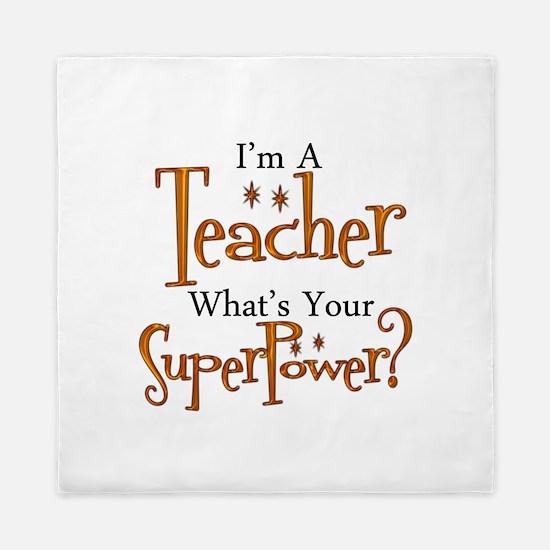 Super Teacher Queen Duvet