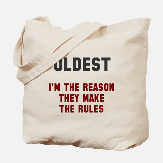 Oldest Middle Youngest Rules Tote Bag