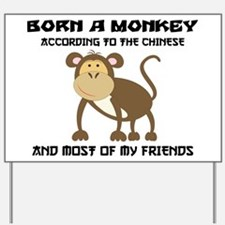 Funny Year of The Monkey Yard Sign