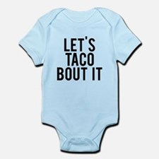 Let's taco bout it Infant Bodysuit