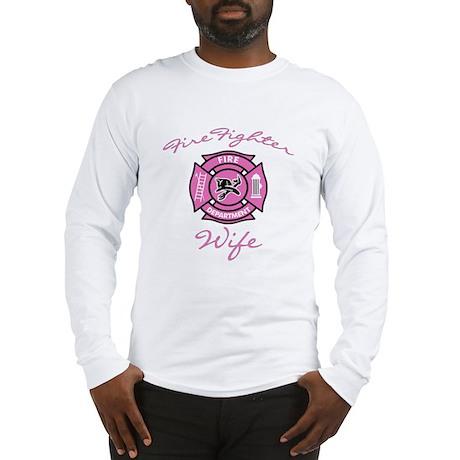 Firefighter Wife Long Sleeve T-Shirt